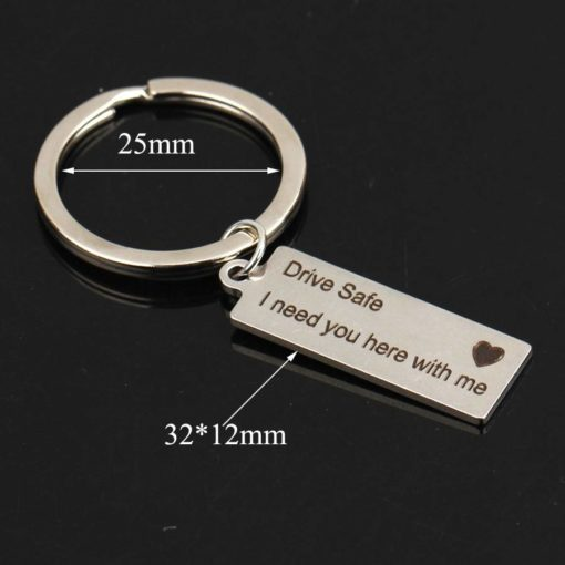 Drive Safe I Need You Here With Me Printed Keychain Budget Friendly Gifts